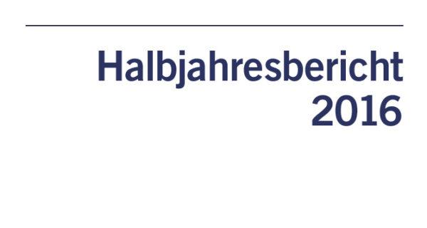 Halbjahresbericht 2016